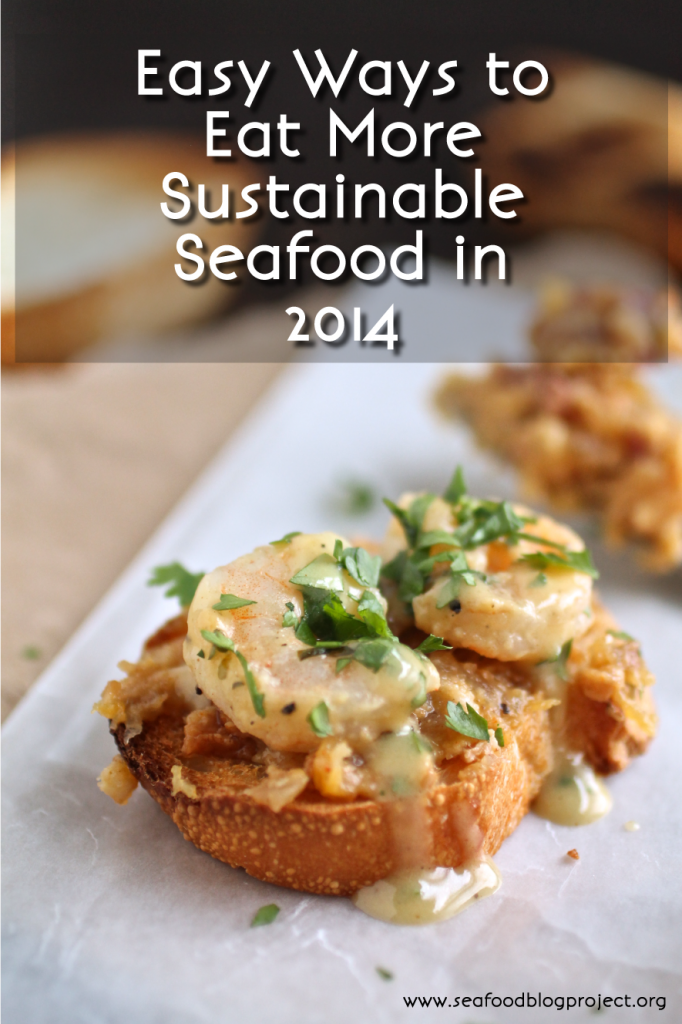 Easy Ways to Eat Sustainable Seafood in 2014