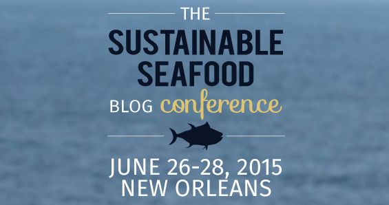 Sustainable Seafood Blog Conference