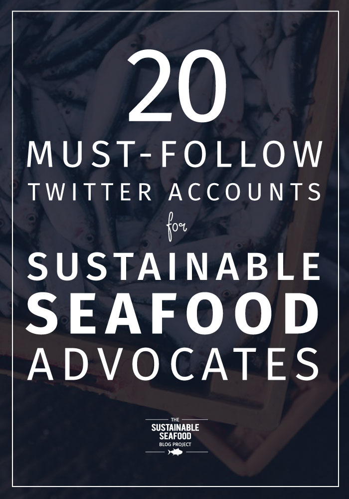 20 must-follow twitter accounts for sustainable seafood advocates