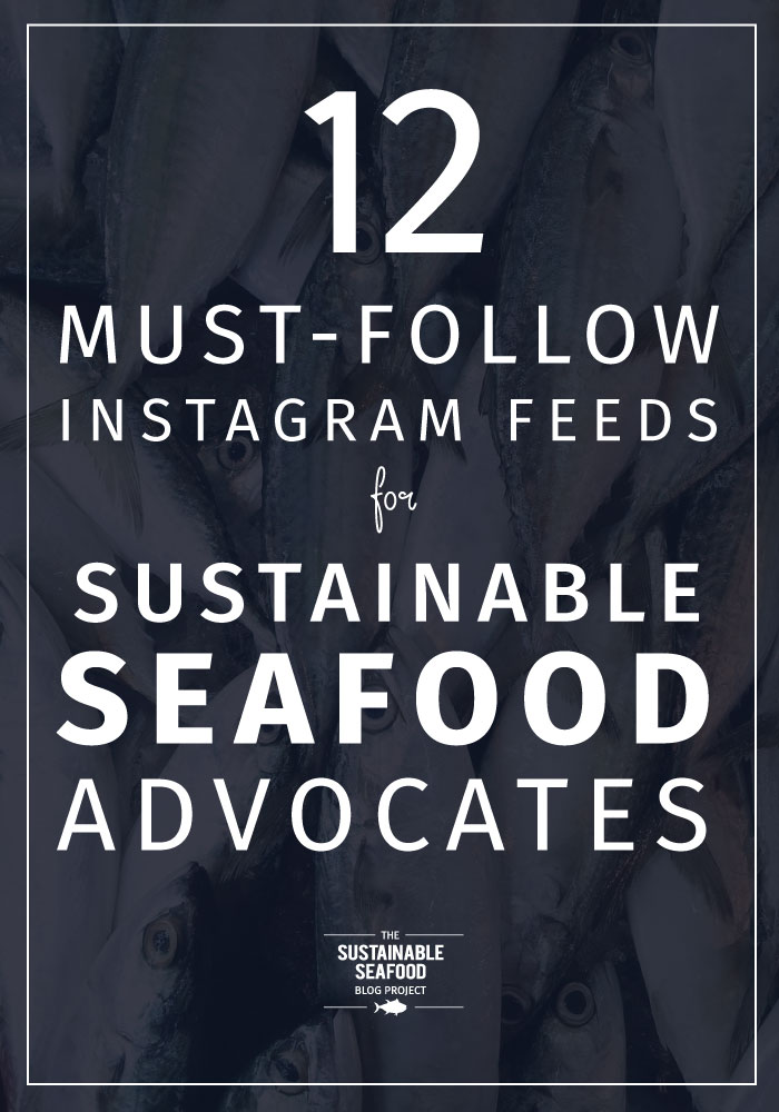 12 Must-Follow Instagram Accounts for Sustainable Seafood Advocates